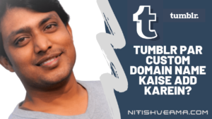 Tumblr Par Custom Domain Name Kaise Add Karein?