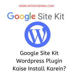 Google Site Kit WordPress Plugin Kaise Install Karein?