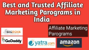 Best & Trusted Affiliate Marketing Programs in India- Hindi