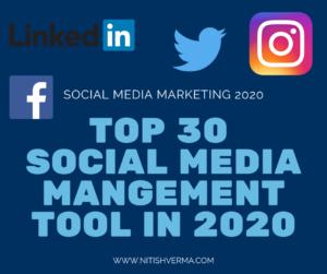 Top 30 Social Media Management Tools की जानकारी