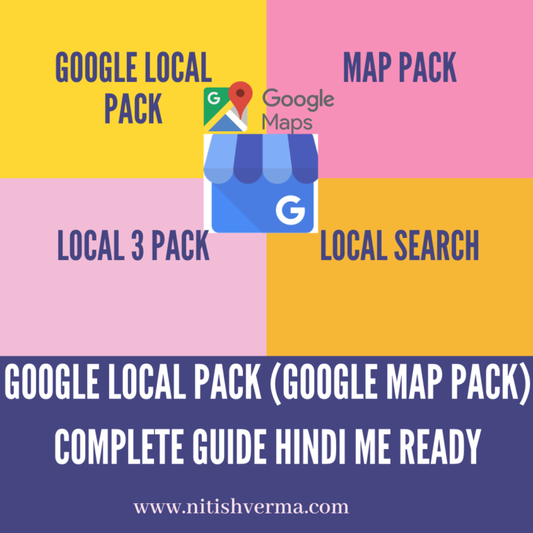 Google Local Pack (Google Map Pack) Complete Guide Hindi Me