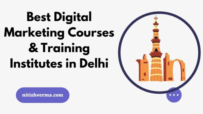 Best Digital Marketing Courses & Training Institutes in Delhi
