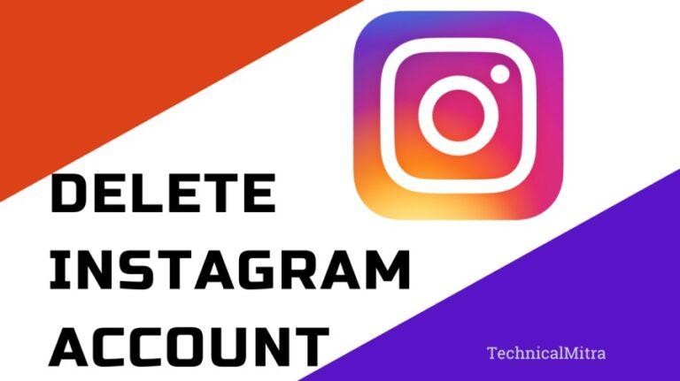 [Delete Instagram Account 2021 ] इंस्टाग्राम अकाउंट कैसे डिलीट करें?